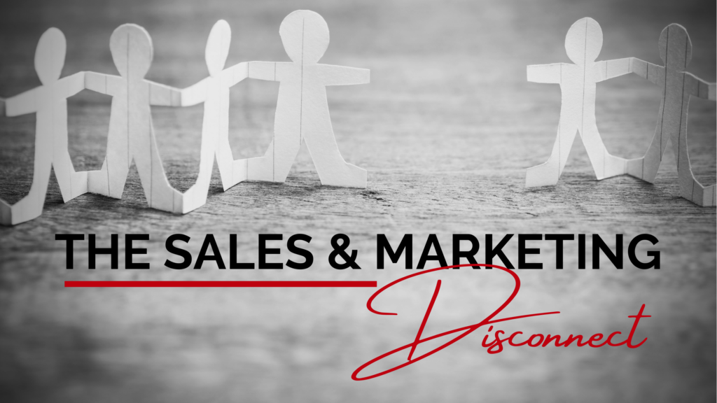 sales and marketing disconnect
