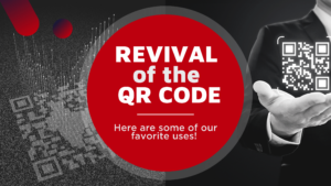 REVIVAL of the QR CODE